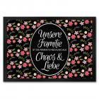 Fußmatte mit Blumen Motiv und Spruch: Unsere Familie Chaos & Liebe