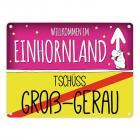 Willkommen im Einhornland - Tschüss Groß-Gerau Einhorn Metallschild