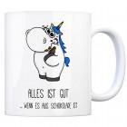 Honeycorns Kaffeebecher mit Einhorn Motiv und Spruch: Alles ist gut ... wenn es aus ...
