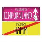 Willkommen im Einhornland - Tschüss Hamm Einhorn Metallschild