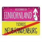 Willkommen im Einhornland - Tschüss Neubrandenburg Einhorn Metallschild