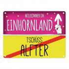 Willkommen im Einhornland - Tschüss Alfter Einhorn Metallschild