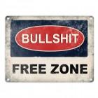Metallschild mit Bullshit Free Zone Motiv