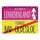 Willkommen im Einhornland - Tschüss Bad Oldesloe Einhorn Metallschild