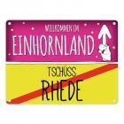 Willkommen im Einhornland - Tschüss Rhede Einhorn Metallschild