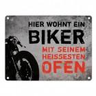 Motorrad Metallschild mit Spruch: Hier wohnt ein Biker mit seinem ...