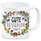 Gesundheit Kaffeebecher mit Blumen Motiv und Spruch: Gute Besserung