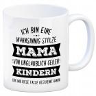 Kaffeebecher mit Spruch: Ich bin eine wahnsinnig stolze Mama