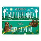 Metallschild mit Faultier Motiv und Spruch: Willkommen im Faultierland - Tschüss ...