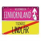 Willkommen im Einhornland - Tschüss Lindlar Einhorn Metallschild