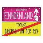 Willkommen im Einhornland - Tschüss Biberach an der Riß Einhorn Metallschild