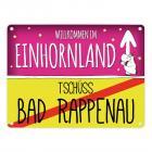 Willkommen im Einhornland - Tschüss Bad Rappenau Einhorn Metallschild