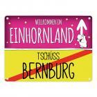Willkommen im Einhornland - Tschüss Bernburg Einhorn Metallschild