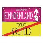 Willkommen im Einhornland - Tschüss Krefeld Einhorn Metallschild