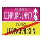 Willkommen im Einhornland - Tschüss Lüdinghausen Einhorn Metallschild