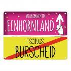 Willkommen im Einhornland - Tschüss Burscheid Einhorn Metallschild