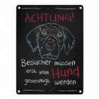 Besucher müssen vom Hund genehmigt werden Blechschild in 15x20 cm