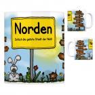 Norden, Ostfriesland - Einfach die geilste Stadt der Welt Kaffeebecher
