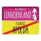 Willkommen im Einhornland - Tschüss Apolda Einhorn Metallschild