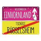 Willkommen im Einhornland - Tschüss Rüsselsheim Einhorn Metallschild