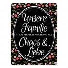 Metallschild mit Spruch: Unsere Familie ist Chaos & Liebe