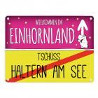 Willkommen im Einhornland - Tschüss Haltern am See Einhorn Metallschild