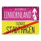 Willkommen im Einhornland - Tschüss Stadthagen Einhorn Metallschild