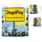 Dingolfing - Einfach die geilste Stadt der Welt Kaffeebecher