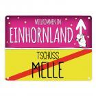 Willkommen im Einhornland - Tschüss Melle Einhorn Metallschild