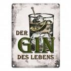 Der Gin des Lebens Blechschild in 15x20 cm