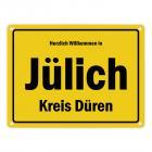 Herzlich willkommen in Jülich, Kreis Düren Metallschild