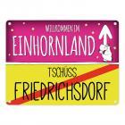 Willkommen im Einhornland - Tschüss Friedrichsdorf Einhorn Metallschild