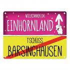 Willkommen im Einhornland - Tschüss Barsinghausen Einhorn Metallschild
