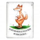 Metallschild mit Fuchs mit Zwille Motiv und Spruch: Lust dich zu treffen...