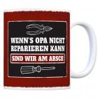 Kaffeebecher mit Spruch: Wenn Opa es nicht reparieren ...