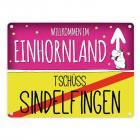 Willkommen im Einhornland - Tschüss Sindelfingen Einhorn Metallschild