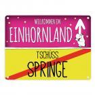 Willkommen im Einhornland - Tschüss Springe Einhorn Metallschild