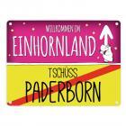 Willkommen im Einhornland - Tschüss Paderborn Einhorn Metallschild
