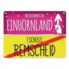 Willkommen im Einhornland - Tschüss Remscheid Einhorn Metallschild