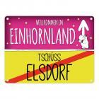 Willkommen im Einhornland - Tschüss Elsdorf Einhorn Metallschild
