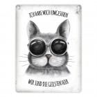 Metallschild mit Katze Motiv und Spruch: Wir sind die Geilsten