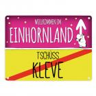 Willkommen im Einhornland - Tschüss Kleve Einhorn Metallschild