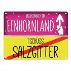 Willkommen im Einhornland - Tschüss Salzgitter Einhorn Metallschild