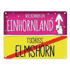 Willkommen im Einhornland - Tschüss Elmshorn Einhorn Metallschild