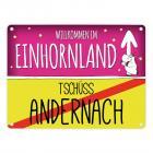 Willkommen im Einhornland - Tschüss Andernach Einhorn Metallschild