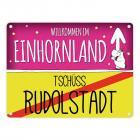 Willkommen im Einhornland - Tschüss Rudolstadt Einhorn Metallschild