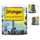 Ditzingen - Einfach die geilste Stadt der Welt Kaffeebecher
