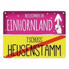 Willkommen im Einhornland - Tschüss Heusenstamm Einhorn Metallschild