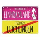 Willkommen im Einhornland - Tschüss Leichlingen Einhorn Metallschild