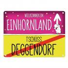Willkommen im Einhornland - Tschüss Deggendorf Einhorn Metallschild